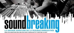soundbreaking-arte-retrace-lhistoire-enregistrement